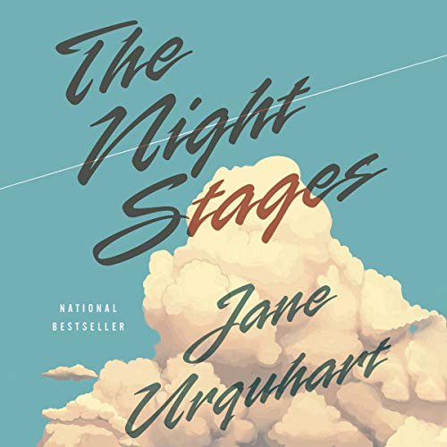 The Night Stages     A Novel              Written by:                                                                                                                                 Jane Urquhart                               Narrated by:                                                                                                                                 Imogen Church                      Length: 11 hrs and 58 mins     Not rated yet     Overall 0.0
