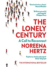 The Lonely Century: A Call to Reconnect (English Edition)
