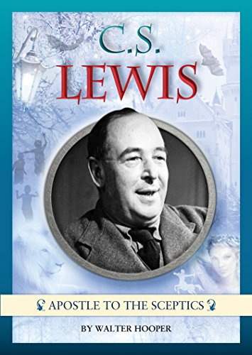 C. S. Lewis - Apostle to the Sceptics by [Walter Hooper]