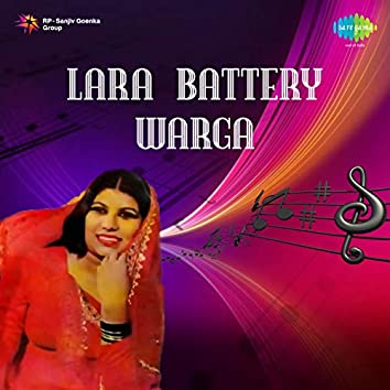 Lara Battery Warga