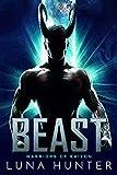 Beast: A Sci-Fi Alien Romance (Warriors of Kaizon Book 1) (English Edition)