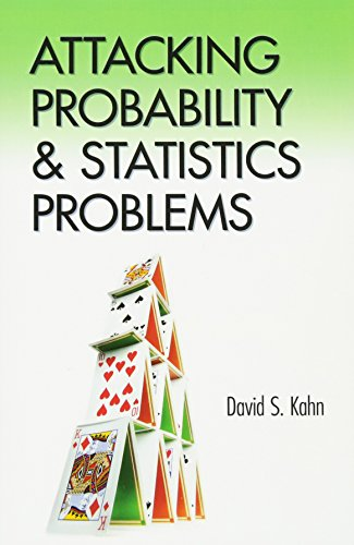 Compare Textbook Prices for Attacking Probability and Statistics Problems Dover Books on Mathematics Illustrated Edition ISBN 9780486801445 by Kahn, David S.