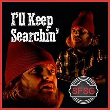 I'll Keep Searchin' (The Bigfoot Song)