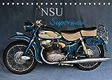 NSU Supermax (Tischkalender 2022 DIN A5 quer)