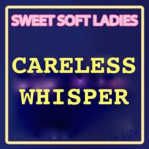 Sweet Soft Ladies