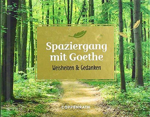 Spaziergang mit Goethe: Weisheiten & Gedanken