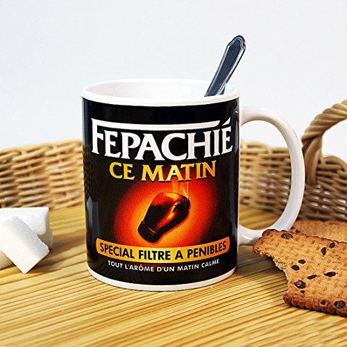MUG HUMORISTIQUE ' FEPACHIE CE MATIN'