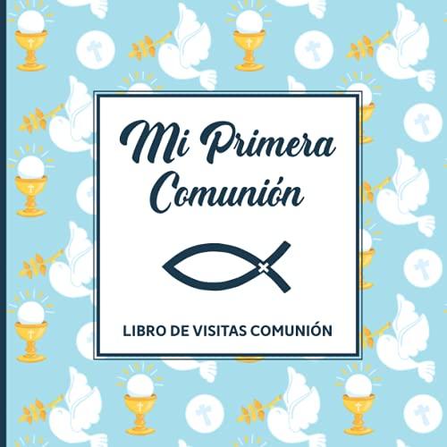 Libro de visitas comunión: Cuaderno de primera comunión para escribir en...