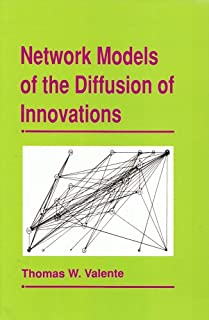 Network Models of the Diffusion of Innovations (Quantitative Methods in Communication Subseries)
