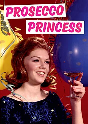 Lustige Geburtstagskarte mit Motiv: Prosecco-Prinzessin