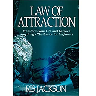 Law of Attraction: Transform Your Life and Achieve Anything audiobook cover art