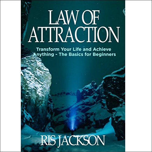 Law of Attraction: Transform Your Life and Achieve Anything cover art