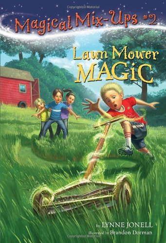 Lawn Mower Magic (A Stepping Stone Book(TM))