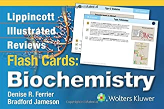 Lippincott Illustrated Reviews Flash Cards: Biochemistry (Lippincott Illustrated Reviews Series)