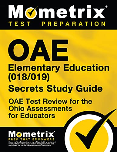 Compare Textbook Prices for OAE Elementary Education 018/019 Secrets Study Guide: OAE Test Review for the Ohio Assessments for Educators Study Guide Edition ISBN 9781630944452 by OAE Exam Secrets Test Prep Team