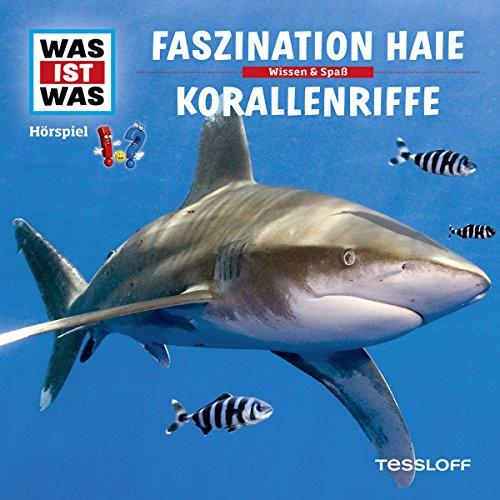 Faszination Haie / Korallenriffe (Was ist Was 3) Titelbild