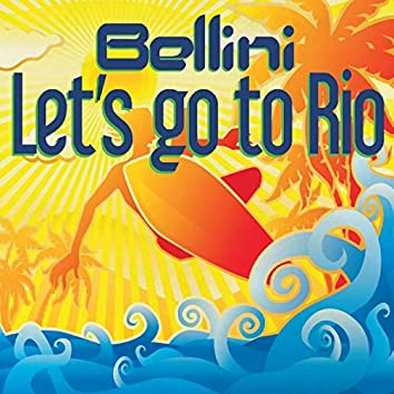 Let's Go to Rio