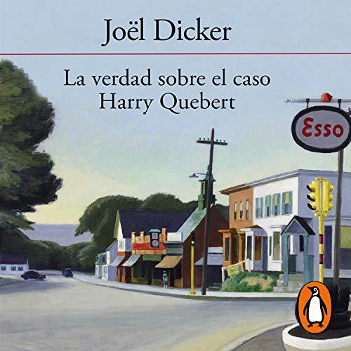 La verdad sobre el caso Harry Quebert [The Truth About the Harry Quebert Affair] cover art