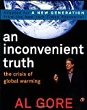 AN Inconvenient Truth by Gore, Al. (Viking Juvenile,2007) [Paperback]