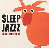 Sleep Jazzz voice in a dream