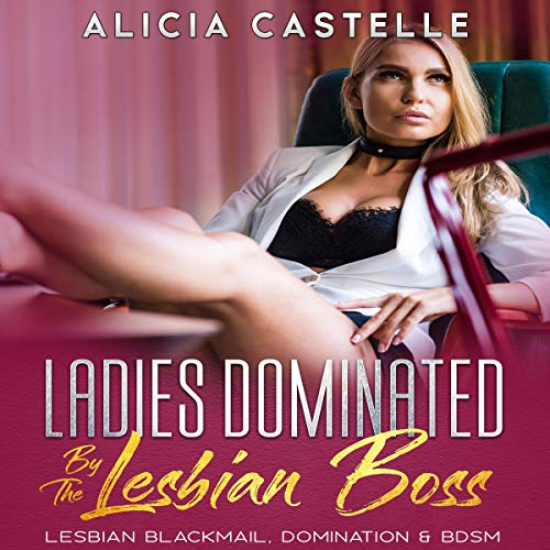 Ladies Dominated by the Lesbian Boss cover art