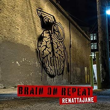 Brain on Repeat