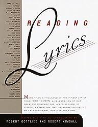 Reading Lyrics: More Than 1,000 of the Twentieth Century\'s Finest Song Lyrics