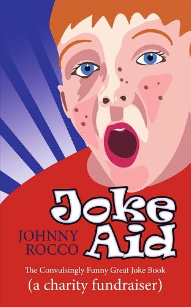 ドリンク確保する記念日Joke Aid: The Convulsingly Funny Great Joke Book a Charity Fundraiser