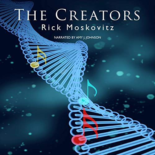 The Creators Audiobook By Rick Moskovitz cover art