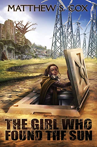 The Girl Who Found the Sun by [Matthew S. Cox]