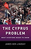 The Cyprus Problem: What Everyone Needs to Know®