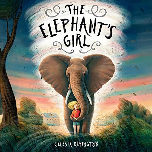 The Elephant's Girl Audiobook By Celesta Rimington cover art