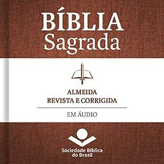 Bíblia Sagrada Almeida Revista e Corrigida em áudio [Holy Bible Almeida Revised and Corrected in Audio] audiobook cover art