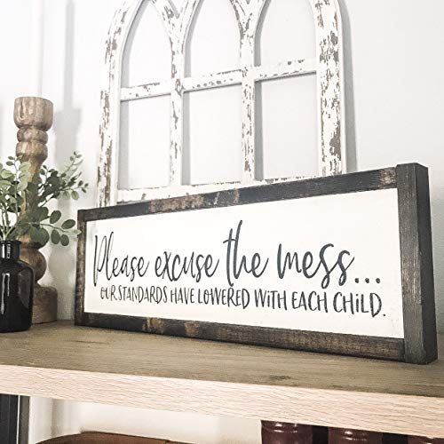 Dozili Please Excuse The Mess Our Standards Have Lowered with Each Child Funny Wood Sign Kids Wood Sign Gifts for Mom 6' x 20'