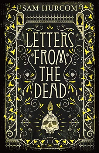 Letters from the Dead: The new stiflingly atmospheric, wonderfully dark Thomas Bexley mystery (English Edition)