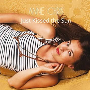 Just Kissed the Sun