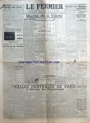 FERMIER (LE) [No 46] du 09/06/1952 - MARCHES AUX GRAINS GRAINS - FARINES PAILLES - FOURRAGES POMMES DE TERRE LES FOIRES DE VENDEE PAR F JEAN PRIX-COURANT POIDS VIF MARCHE DE LA VILLETTE COTE OFFICIELLE DES ANIMAUX DE BOUCHERIE COURS AU KILO NET COURS