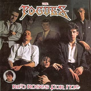 Red Roses For Me [Japanese Import] by The Pogues (2008-01-22)