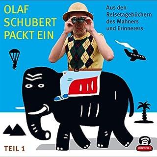 Aus den Reisetagebüchern des Mahners und Erinnerers (Olaf Schubert packt ein 1) Titelbild