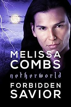 Forbidden Savior (Netherworld) by [Melissa Combs]
