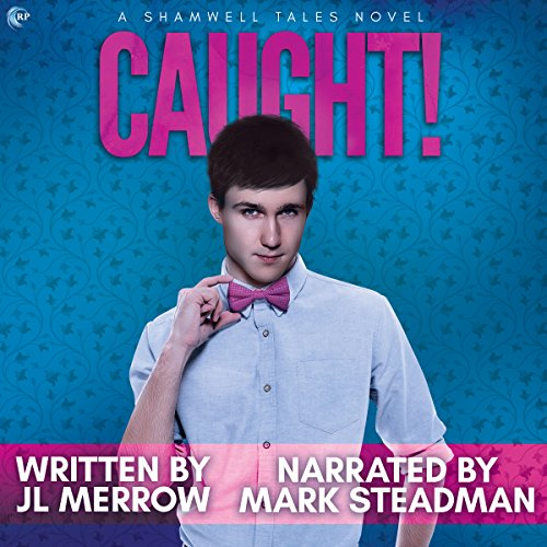 Caught! Audiobook By JL Merrow cover art