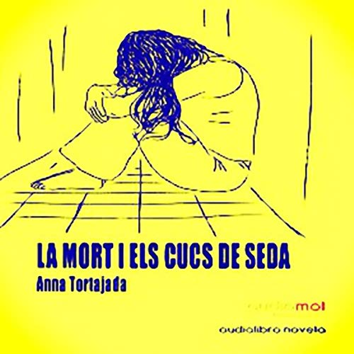 La mort i els cucs de seda [Death and Silkworms] (Audiolibro en Catalán) cover art