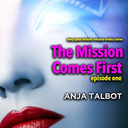 The Mission Comes First: Episode One audiobook cover art