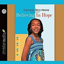Believing in Hope: 2 (Yasmin Peace)