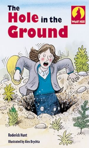 The Hole in the Ground (Wolf Hill: Level 1)の詳細を見る