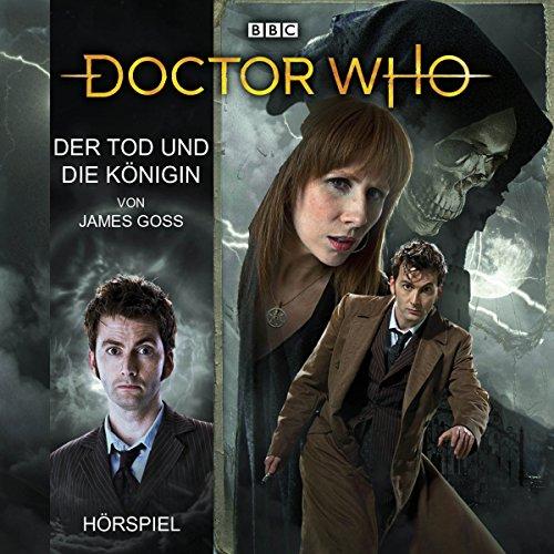 Der Tod und die Königin (Doctor Who Hörspiele: Der 10. Doktor) audiobook cover art