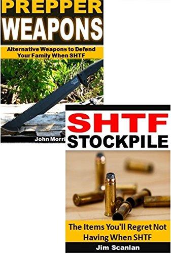 SHTF Prepping 2-Box Set: SHTF Stockpile, Prepper Weapons (English Edition)