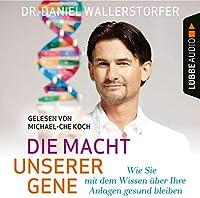 Die Macht unserer Gene Hörbuch