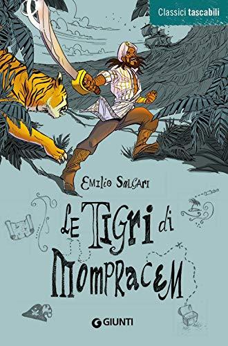 Le tigri di Mompracem (Copertina flessibile)