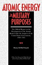 Atomic Energy for Military Purposes (Stanford Nuclear Age Series) by Henry Smyth (1990-01-01)